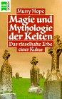 9783453037496: Magie und Mythologie der Kelten