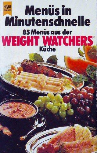 9783453038516: Menüs in Minutenschnelle. 85 Menüs aus der Weight Watchers Küche