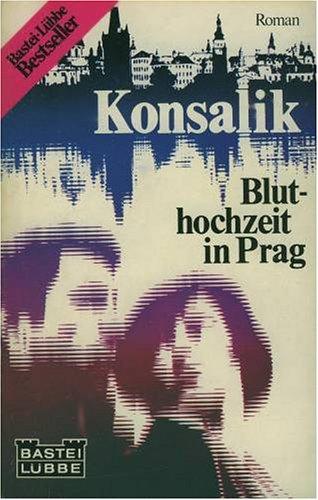 9783453039728: Bluthochzeit in Prag /Strasse ohne Ende /Wir sind nur Menschen