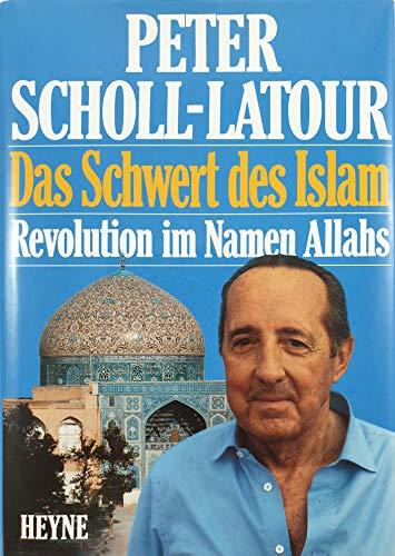 9783453039902: Das Schwert des Islam: Revolution in Namen Allahs