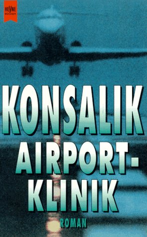 9783453041899: Airport-Klinik