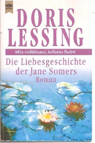 Die Liebesgeschichte der Jane Somers: Lessing, Doris