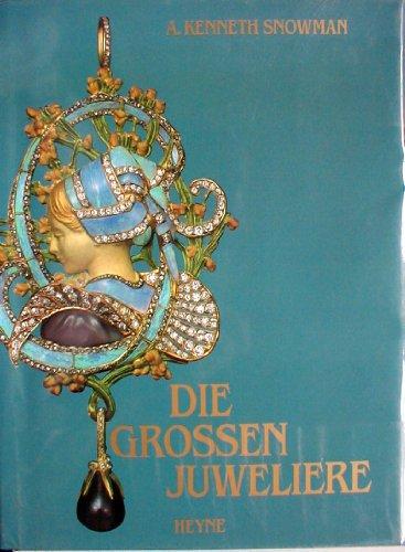 9783453043596: Die grossen Juweliere Gesamttitel: Collection Rolf Heyne