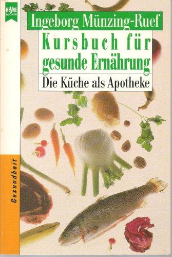 9783453044135: Kursbuch für gesunde Ernährung