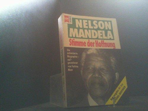 Nelson Mandela: Stimme der Hoffnung. Die autorisierte: Nelson Mandela: Stimme