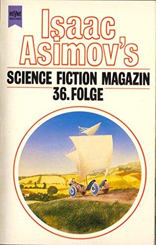 Isaac Asimov's Science Fiction Magazin 36. Erzählungen.