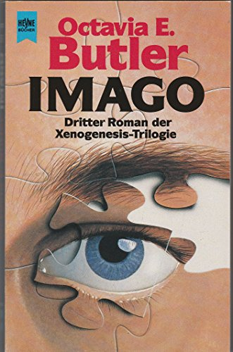 Imago. Dritter Roman der Xenogenesis- Trilogie.: Butler, Octavia E.