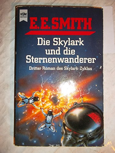 9783453044975: Die Skylark und die Sternenwanderer