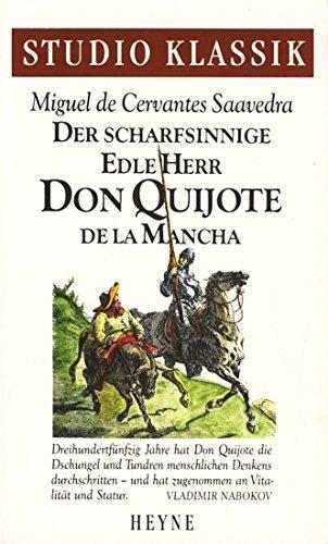 Der scharfsinnige Edle Herr Don Quijote de: Cervantes Saavedra, Miguel