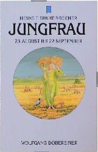 9783453047372: Heyne Tierkreis-Bücher, Nr.213 : Jungfrau