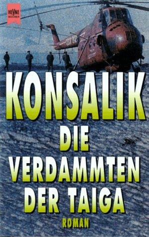 9783453047815: Die Verdammten der Taiga. Roman.