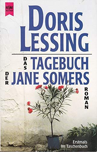 Das Tagebuch der Jane Somers : Roman.: Lessing, Doris: