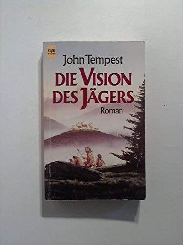 9783453048744: Die Vision des Jägers