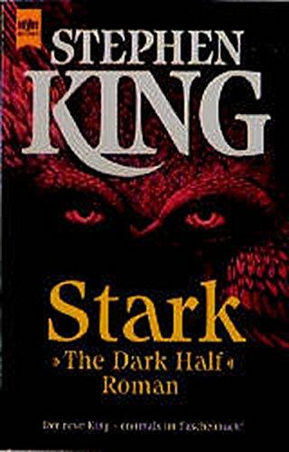Stark >The Dark Half<: King, Stephen