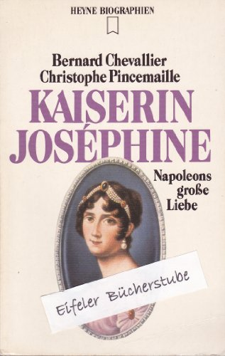 Kaiserin Joséphine (Heyne Biographien (12))