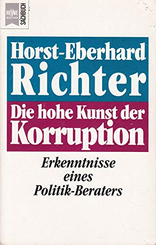 die hohe kunst der korruption erkenntnisse eines politik beraters