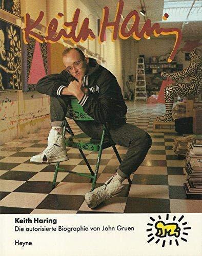 Keith Haring. Die autorisierte Biographie.: Haring, Keith -