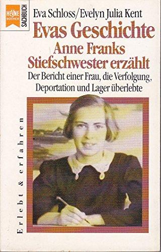 9783453052185: Evas Geschichte - Anne Franks Stiefschwester erzählt