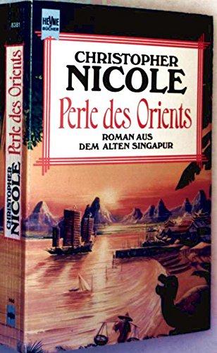 9783453053106: Perle Des Orients Roman Aus Dem Alten Singapur