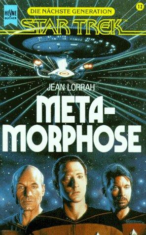 Metamorphose Star Trek NG 12: Lorrah, Jean