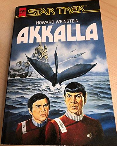 Star Trek, Akkalla