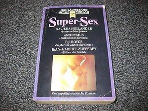 Super - Sex. Vier erotische Romane.: n/a
