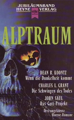 Alptraum (Wenn die Dunkelheit kommt / Die: Koontz, Dean R.