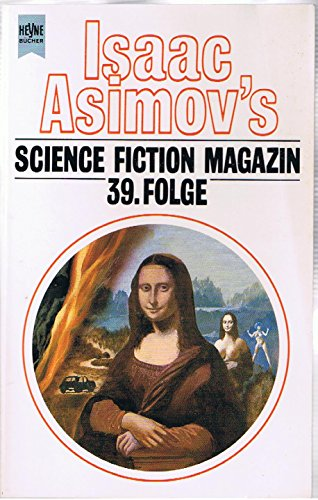 Isaac Asimov's Science Fiction Magazin 39. Erzählungen. - Asimov, Isaac