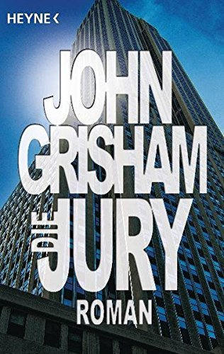 Die Jury (German Edition): Grisham, John
