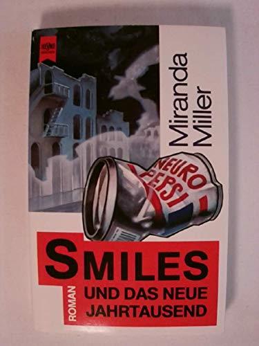 9783453061972: Smiles und das neue Jahrtausend