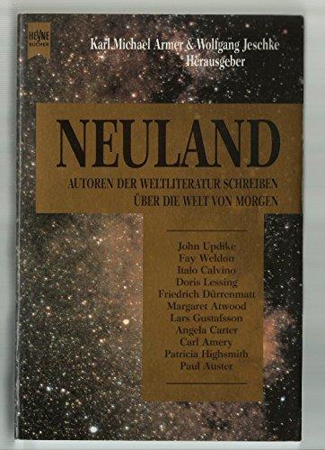 Neuland: K M Armer;