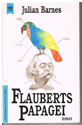 9783453063570: Flauberts Papagei
