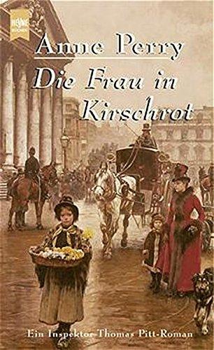9783453063778: Die Frau in Kirschrot. Ein Thomas- Pitt- Krimi aus der viktorianischen Zeit.
