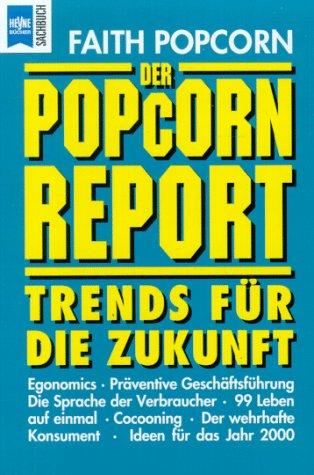 9783453065222: Der Popcorn-Report. Trends für die Zukunft