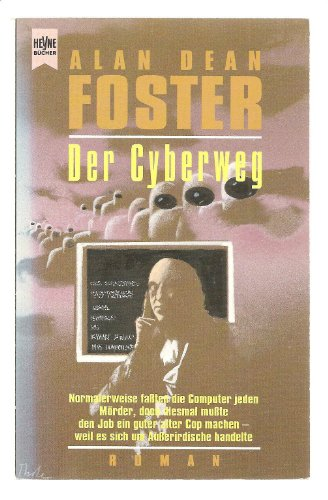 Der Cyberweg, - Foster, Alan Dean