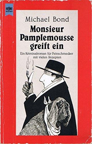 9783453071391: Monsieur Pamplemousse greift ein