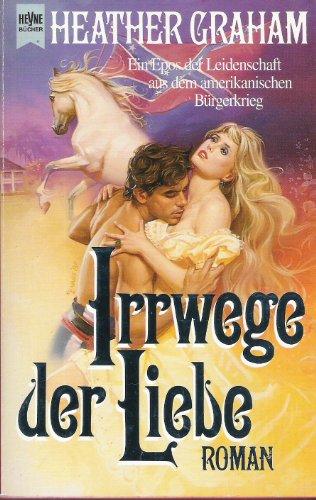 9783453073036: Irrwege der Liebe. Roman.