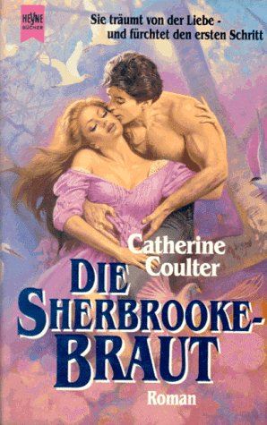 9783453073098: Die Sherbrooke Braut. Roman.