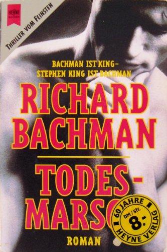 Todesmarsch.: Bachman, Richard, King,