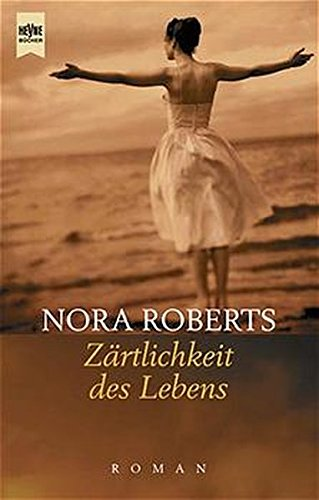 9783453075566: Zärtlichkeit des Lebens. Roman. (German Edition)