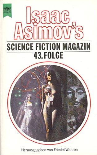9783453077621: Isaac Asimov's Science Fiction Magazin 43.
