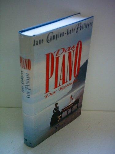 9783453079113: Das Piano. Das Drehbuch zum Film. by Campion, Jane [Edizione Tedesca]