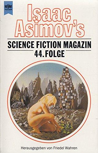 9783453079625: Isaac Asimov's Science Fiction Magazin 44.