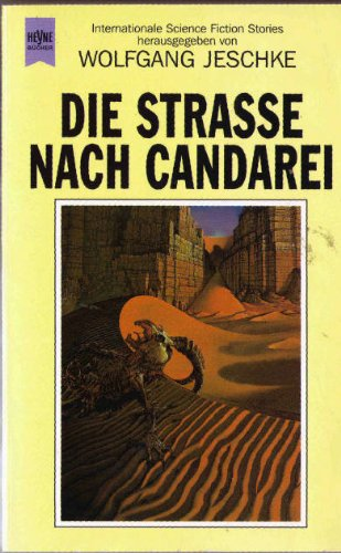 Die Straße nach Candarei - Jeschke, Wolfgang (ed.)