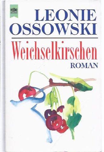 9783453080416: Weichselkirschen (Fiction, Poetry & Drama) (German Edition)