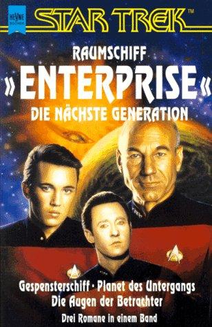 9783453082595: Gespensterschiff / Planet des Untergangs / Die Augen der Betrachter. Star Trek.