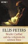 9783453082663: Bruder Cadfael und das Geheimnis der schönen Toten