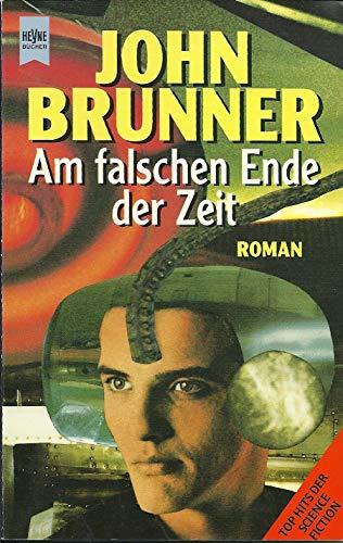 9783453085800: Am falschen Ende der Zeit. Roman