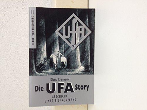 9783453087125: Die Ufa- Story. Geschichte eines Filmkonzerns.