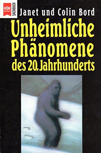 9783453087606: Unheimliche Phanomene: Des 20. Jahrhunderts